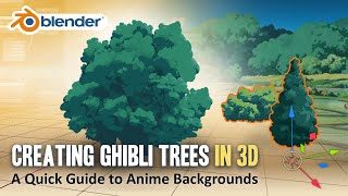 How to Create Ghibli Trees in …