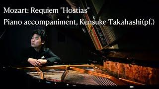 """Mozart: Requiem """"Hostias (Chorus)"""" piano accompaniment, Kensuke Takahashi(pf.)"""