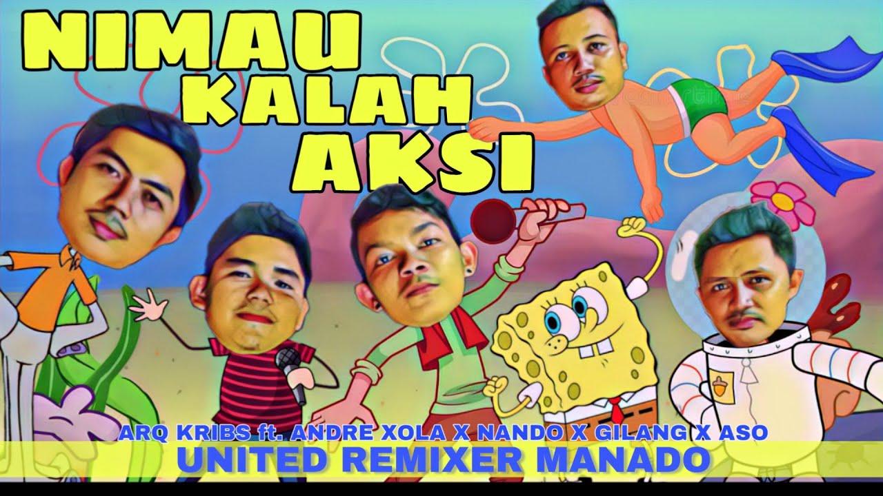 NIMAU KALAH AKSI _ ARQ KRIBS ft. ANDRE XOLA X NANDO X GILANG X ASO [URM]