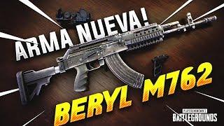 ¡JUGANDO CON EL *NUEVO ARMA* BERYL M762, ESTÁ ROTÍSIMA! PLAYERUNKNOWN'S BATTLEGROUNDS ESPAÑOL (PUBG)