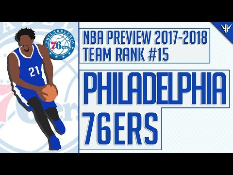 Philadelphia 76ers | 2017-18 NBA Preview (#15)
