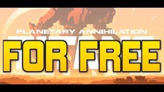 Planetary Annihilation TITANS [FREE DOWNLOAD] [TUTORIAL]  + gameplay