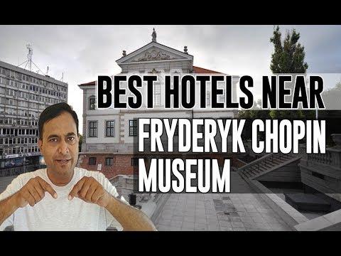 Best Hotel   Accommodation near Fryderyk Chopin Museum, Warsaw