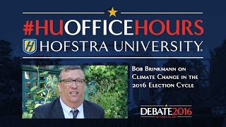 Climate Change in Election 2016: HU Office Hours with Bob Brinkmann