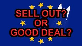 ⁉️Is May's Deal a Massive Sell-Out?⁉️