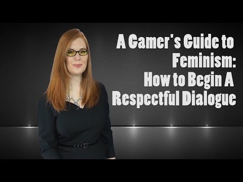 Ten Ways To Make Gaming Culture Better For Women (Gamer's Guide to Feminism)