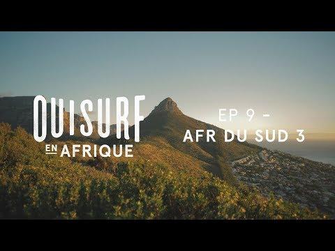 OuiSurf En Afrique - Épisode 09 Complet - Afrique du Sud partie 3
