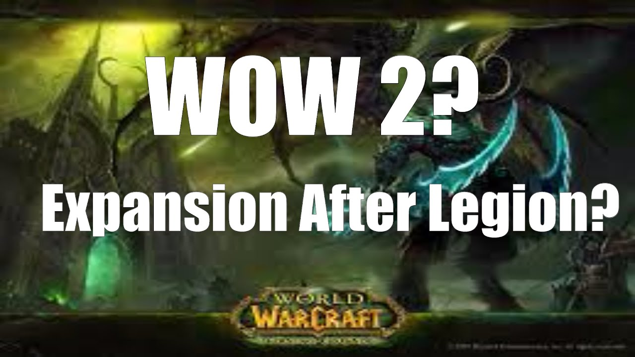 WoW | World Of Warcraft 2 Sequel? | New Expansion After ...