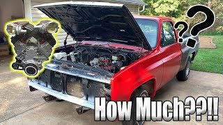 How Much Did It Cost To Replace The Engine In My Chevy C10!!