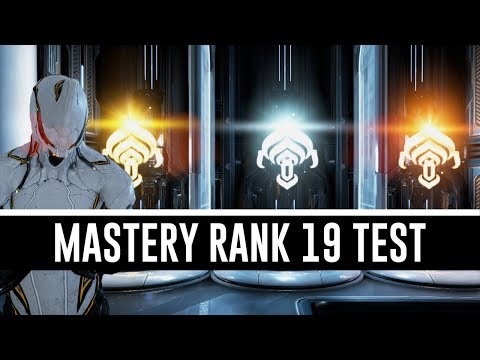 Mastery Rank 19 Test & All You Need To Know (Warframe)