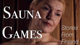 🇫🇮 Stories From Finland: Sauna Games (4K SHORTFILM) 🌲