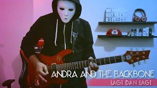 Andra And The Backbone - Lagi dan lagi ( Gitar Playthrough )