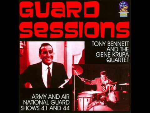 TONY BENNETT with THE GENE KRUPA QUARTET (Disc 1- Guard Sessions Shows 41 and 42)
