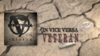 IN VICE VERSA - VETERAN (OFFICIAL LYRIC VIDEO)