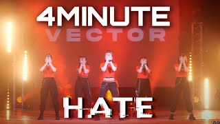 [Stage ver.] 4MINUTE(포미닛)  '싫어(Hate)' Dance Cover by Vector …