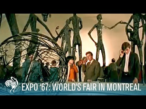 Expo '67 Doc: World's Fair in Montreal, Canada (1967) | British Pathé