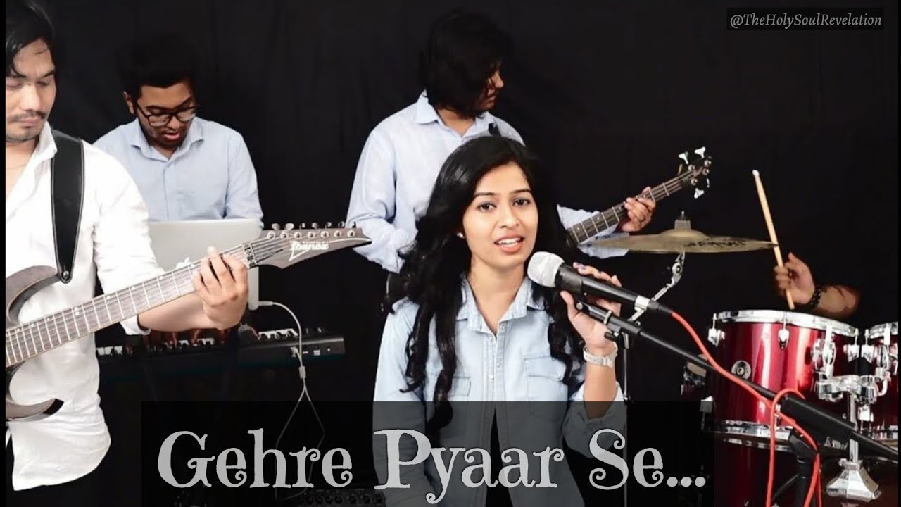 Gehre Pyaar Se Cover I The Holy Soul Revelation I Pragati Vaish I Christian Song I Full HD