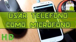 UTILIZAR TU DISPOSITIVO ANDROID COMO MICROFONO PARA EL PC