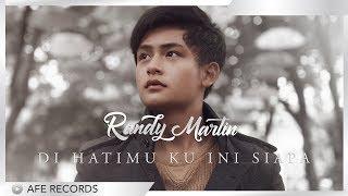 Randy Martin - Di Hatimu Ku Ini Siapa (Official Minus One)