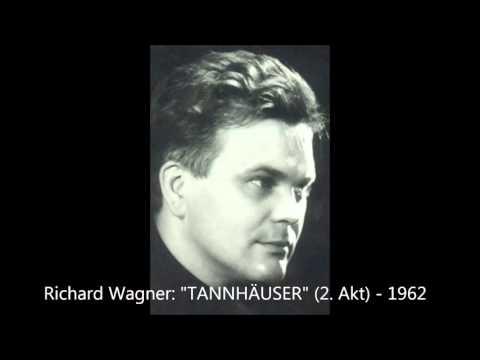 "Wagner: ""Tannhäuser"" - 2. Akt (1962, Fricke, Rose, Gruber, Adam)"