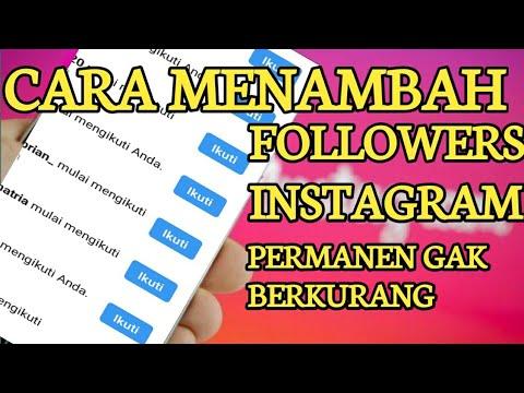 Cara Menambah Followers Permanen Di Instagram Tanpa Aplikasi