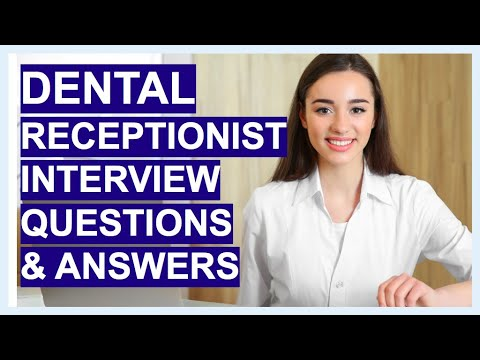 Dental Receptionist Interview Questions Answers Youtube