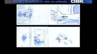 StoryBoard EL CIELO NO ENTIENDE OBK 2004