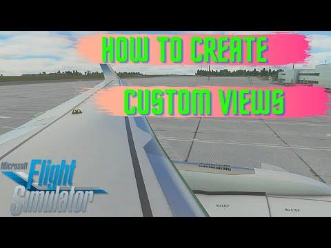 Microsoft Flight Simulator | How to create custom views in MSFS2020