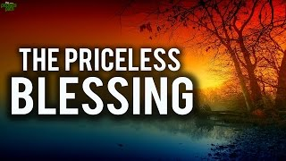 The Priceless Blessing