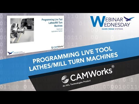 Programming Live Tooling Lathes in CAMWorks