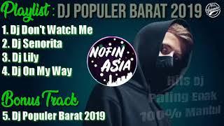 Gambar cover DJ Barat Paling Enak | DJ Populer | Alan Walker | Nofin Asia | Enak Paling Santuy-..