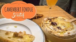 camembert CHEESE fondue  from scratch
