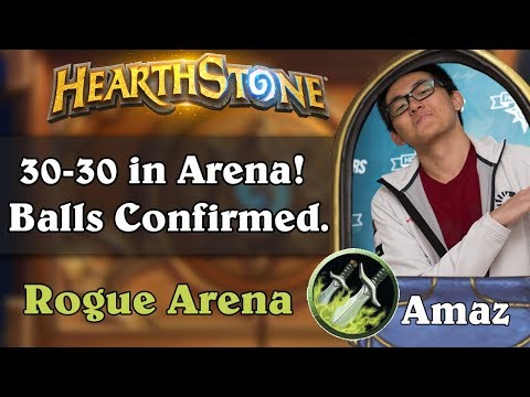 Hearthstone Arena - [Amaz] 30-30 in Arena! Balls Confirmed.
