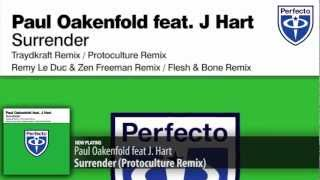 Paul Oakenfold feat. J. Hart - Surrender (Protoculture Remix)