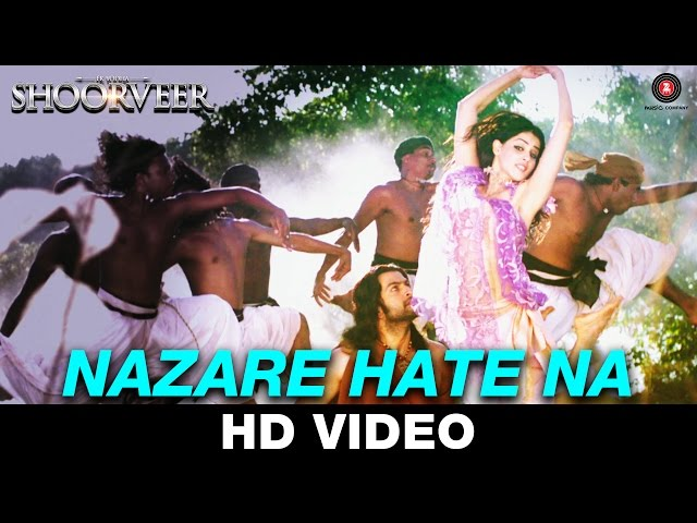 Nazare Hate Na - Ek Yodha Shoorveer | Sarodee Borah & Lav Poddar | Prithviraj & Genelia Dsouza