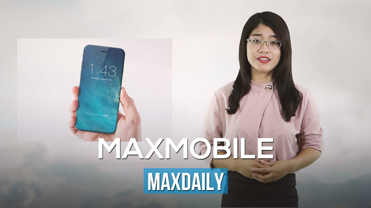 MaxDaily 3/6: iPhone cong như Galaxy Edge, Note 7 có Camera kép