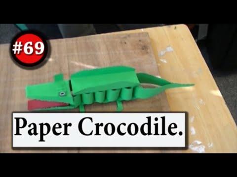 #69. Paper Crocodile.