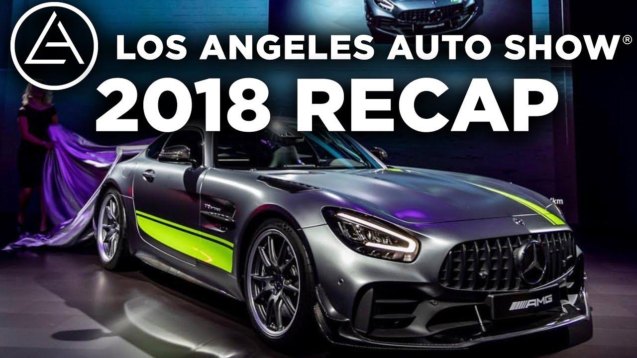 a10bf9329f25 Recap of 2018 s Los Angeles Auto Show - YouTube