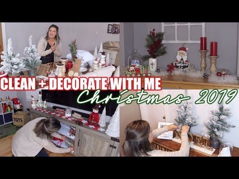 NEW CLEAN + DECORATE WITH ME FOR CHRISTMAS | CHRISTMAS DECOR 2019 | CHRISTMAS DECOR ON A BUDGET