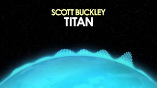 Scott Buckley – Titan [Cinematic] 🎵 from Royalty Free Planet™