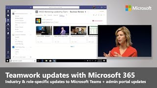 Teamwork updates with Microsoft 365 feat. Microsoft Teams | Best of Microsoft Ignite 2018