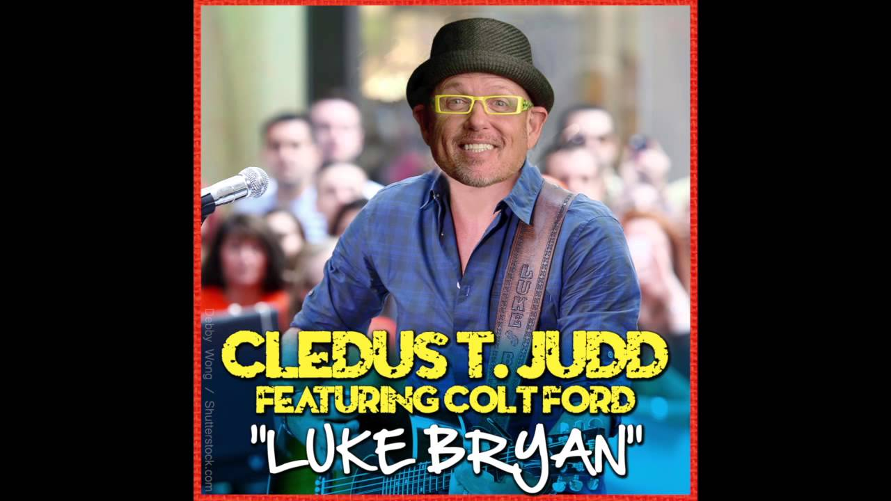 Cledus t judd luke bryan featuring colt ford official video