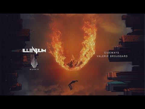 Sideways ILLENIUM+Valerie Broussard+Nurko