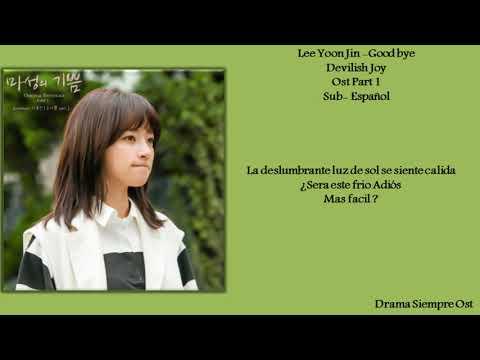 Lee Yoon Jin - { Good Bye} Devilish Joy  - Sub-Español