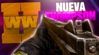 JUGANDO CON LA NUEVA THOMPSON (M1928) DE CALL OF DUTY: WW2