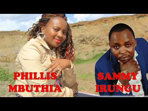 MUHEANI - PHYLLIS MBUTHIA AND SAMMY IRUNGU (NEW MUSIC 2018)