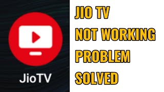 Jio TV Not Working Problem Solved