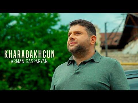Arman Gasparyan - Kharabakhcun