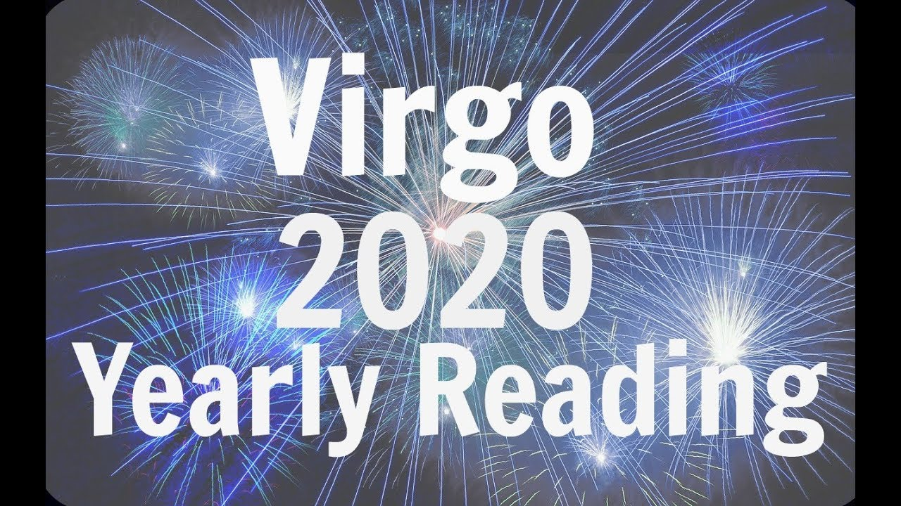VIRGO YEARLY FORECAST ** 2020 ** YOUR TIME IS COMING! BEST YEAR EVER!