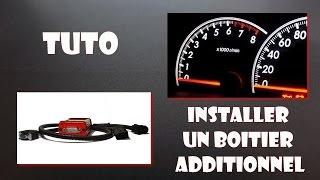 """TUTO"" Installer un Boitier Additionnel"